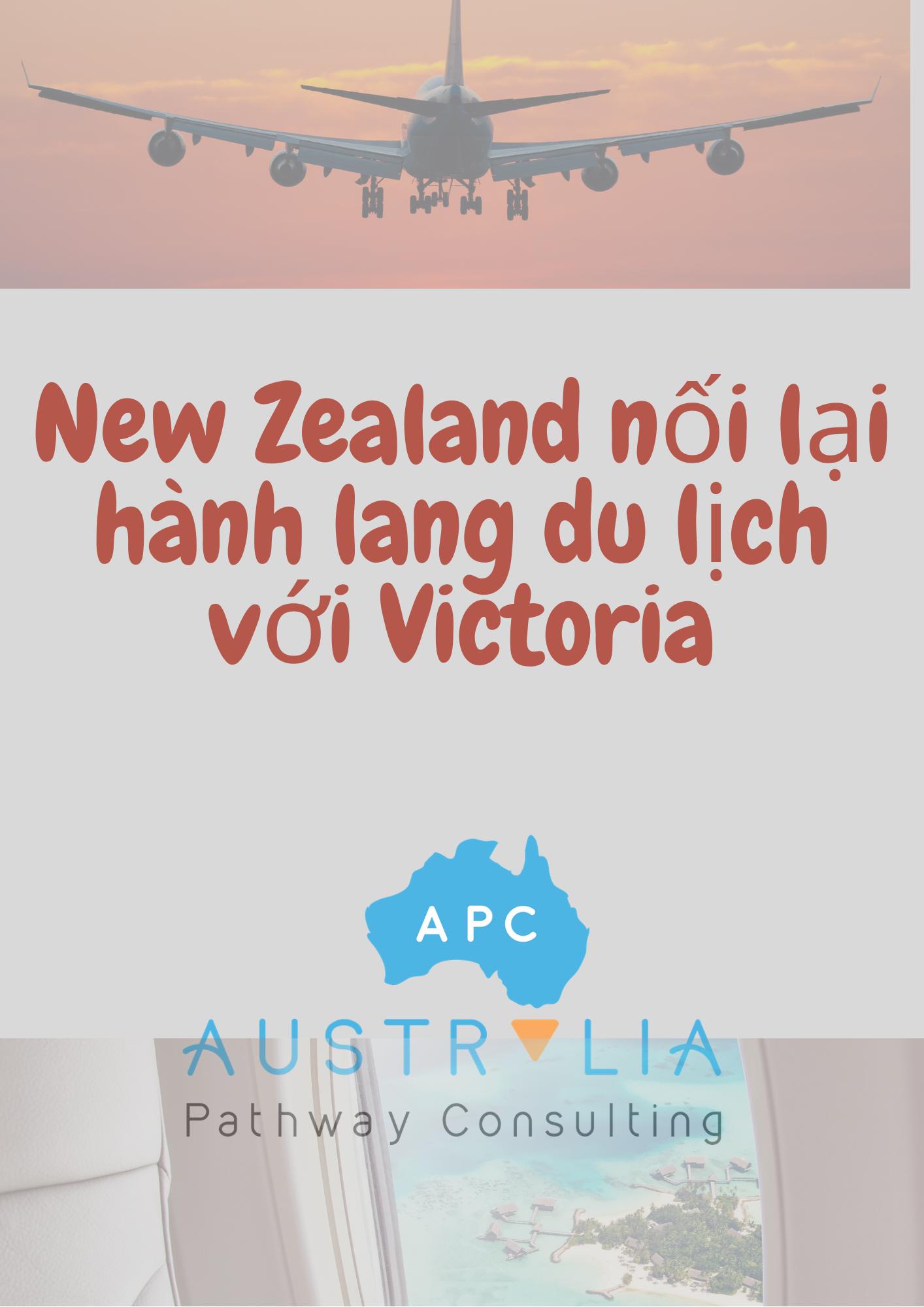 New Zealand nối lại hành lang du lịch với Victoria